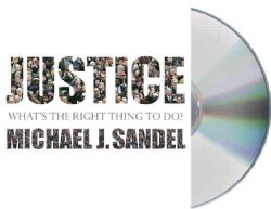 Justice: What's the Right Thing to Do? (CD-Audio)