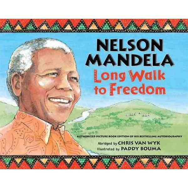 Nelson Mandela: Long Walk to Freedom (Hardcover)