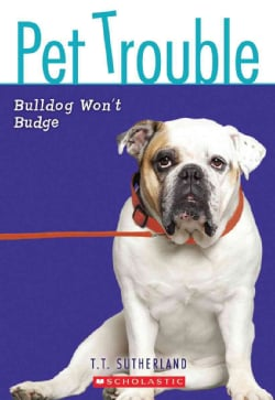 Bulldog Won't Budge (Paperback)