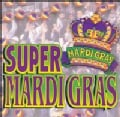 Various - Super Mardi Gras