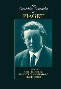 The Cambridge Companion to Piaget (Hardcover)