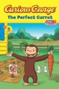 Curious George the Perfect Carrot (Paperback)