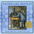 Snowflake Bentley (Paperback)