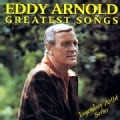 Eddy Arnold - Greatest Songs