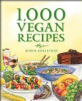 1,000 Vegan Recipes (Hardcover)
