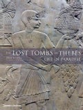 The Lost Tombs of Thebes: Life in Paradise (Hardcover)