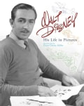 Walt Disney: His Life in Pictures (Hardcover)