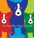 Are You Blue Dog's Friend? (Hardcover)