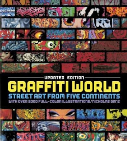Graffiti World: Street Art from Five Continents (Hardcover)