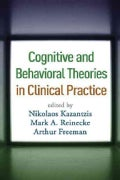 Cognitive and Behavioral Theories in Clinical Practice (Hardcover)