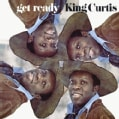 King Curtis - Get Ready
