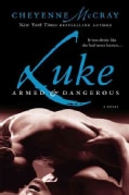 Luke: Armed and Dangerous (Paperback)