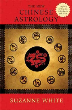 The New Chinese Astrology (Hardcover)