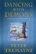 Dancing With Demons: A Mystery of Ancient Ireland (Paperback)
