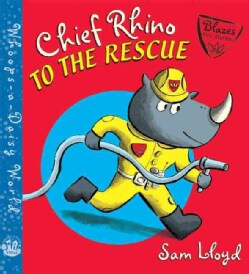 Chief Rhino to the Rescue! (Hardcover)