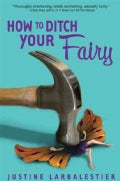 How to Ditch Your Fairy (Paperback)