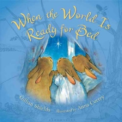 When the World Is Ready for Bed (Hardcover)