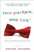 Two Parties, One Tux, and a Very Short Film About the Grapes of Wrath (Paperback)