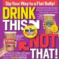 Drink This Not That!: The No-Diet Weight Loss Solution (Paperback)