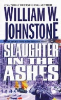 Slaughter in the Ashes (Paperback)