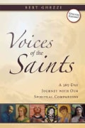 Voices of the Saints: A 365-day Journey With Our Spiritual Companions (Paperback)