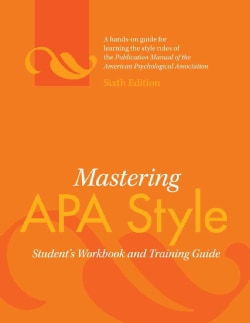 Mastering APA Style: Student's Workbook and Training Guide (Spiral bound)