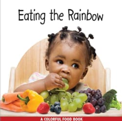 Eating the Rainbow (Board book)