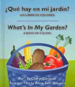 Que hay en mi jardin? / What's in my Garden? (Board book)