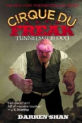 Tunnels of Blood: Cirque Du Freak (Paperback)