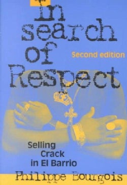 In Search of Respect: Selling Crack in El Barrio (Paperback)