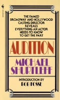 Audition: Everything an Actor Needs to Know to Get the Part (Paperback)