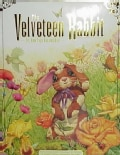 The Velveteen Rabbit: Or, How Toys Become Real : The Children's Classic Edition (Hardcover)