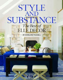 Style and Substance: The Best of Elle Decor (Hardcover)