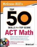 McGraw-Hill's Top 50 Skills For a Top Score ACT Math