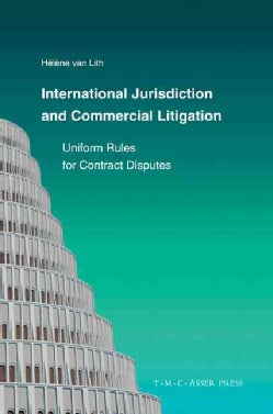 International Jurisdiction and Commercial Litigation: Uniform Rules for Contract Disputes (Hardcover)
