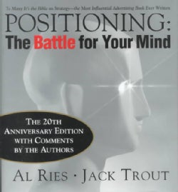 Positioning: The Battle for Your Mind (Hardcover)