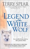 Legend of the White Wolf (Paperback)