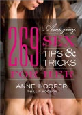 269 Amazing Sex Tips and Tricks for Her (Paperback)