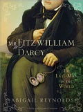 Mr. Fitzwilliam Darcy: The Last Man in the World (Paperback)