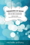 Dreaming of More for the Next Generation: Lifetime Faith Ignited by Family Ministry (Paperback)