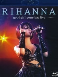 Good Girl Gone Bad Live (Blu-ray Disc)
