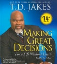 Making Great Decisions: For a Life Without Limits (CD-Audio)