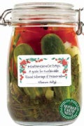 Independence Days: A Guide to Sustainable Food Storage & Preservation (Paperback)