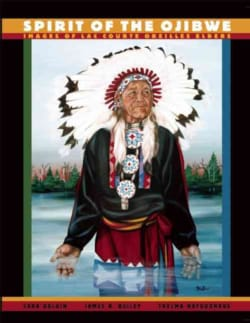Spirit of the Ojibwe: Images of Lac Courte Oreilles Elders (Paperback)