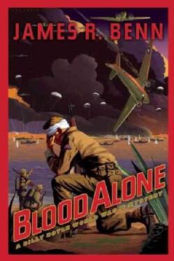 Blood Alone: a Billy Boyle World War II Mystery (Paperback)