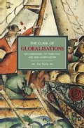 The Clash of Globalizations: Neo-Liberalism, The Third Way, and Anti-Globalization (Paperback)