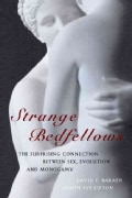 Strange Bedfellows: The Surprising Connection Between Sex, Evolution and Monogamy (Hardcover)