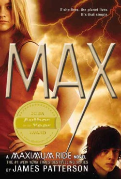 Max: A Maximum Ride Novel (Paperback)