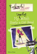 My Unwilling Witch Starts a Girl Band (Hardcover)