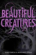 Beautiful Creatures (Hardcover)